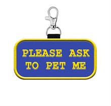 Please Ask To Pet Me Patch Tag