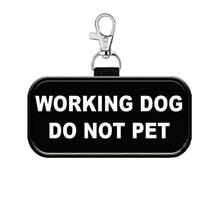 Working Dog Do Not Pet Hanging Patch Tag
