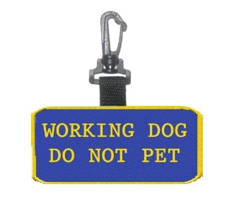 Working Dog Do Not Pet Patch Tag