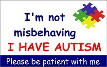 I'm Not Misbehaving - I have Autism PVC ID Card